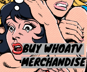 Buy WHOATV Merchandise